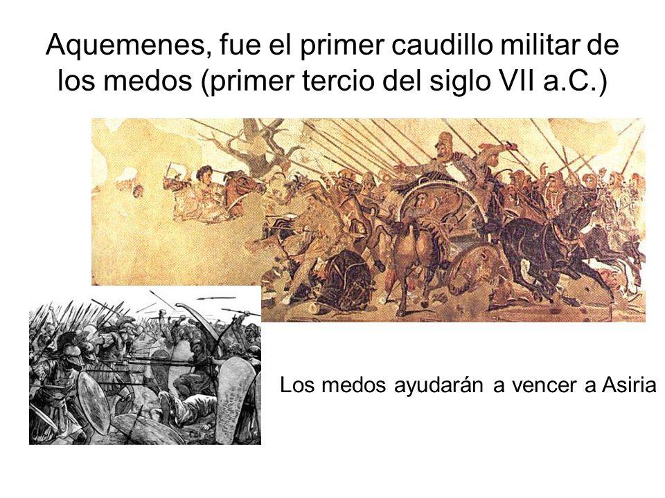 Aquemenes, fue el primer caudillo militar de los medos (primer tercio del siglo VII a.C.)