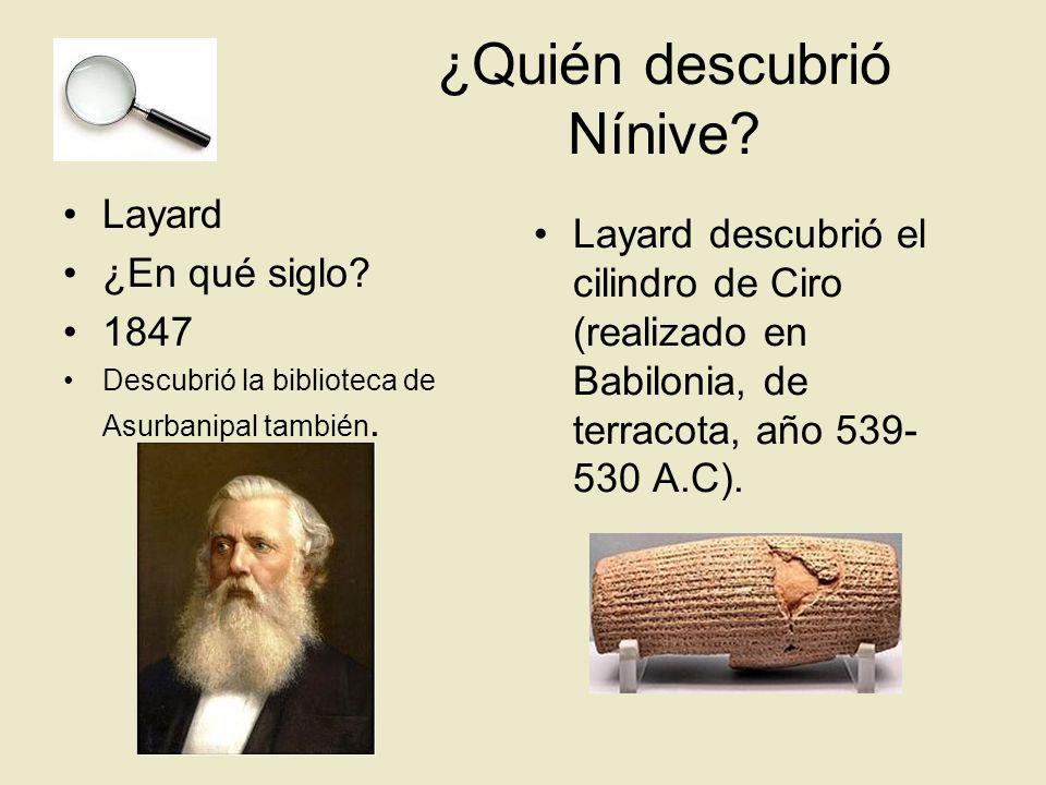 ¿Quién descubrió Nínive