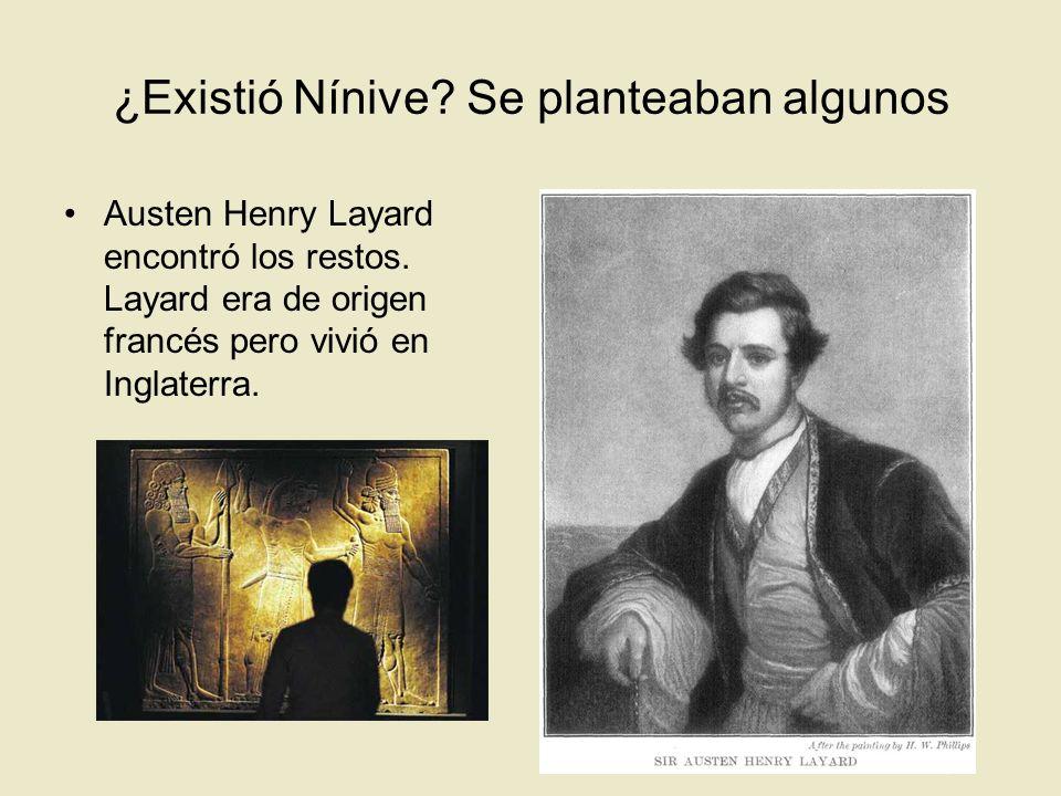 ¿Existió Nínive Se planteaban algunos