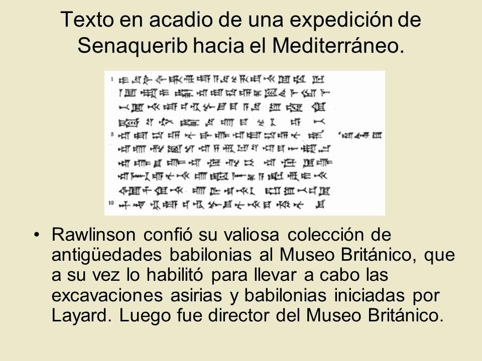 Texto en acadio de una expedición de Senaquerib hacia el Mediterráneo.