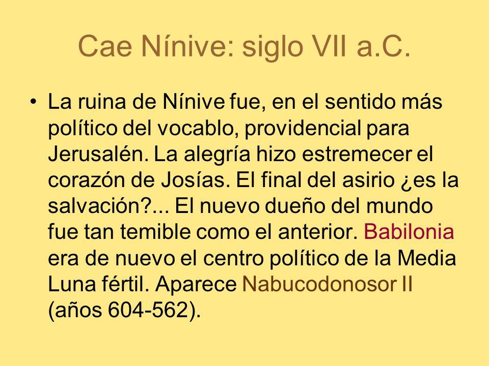 Cae Nínive: siglo VII a.C.