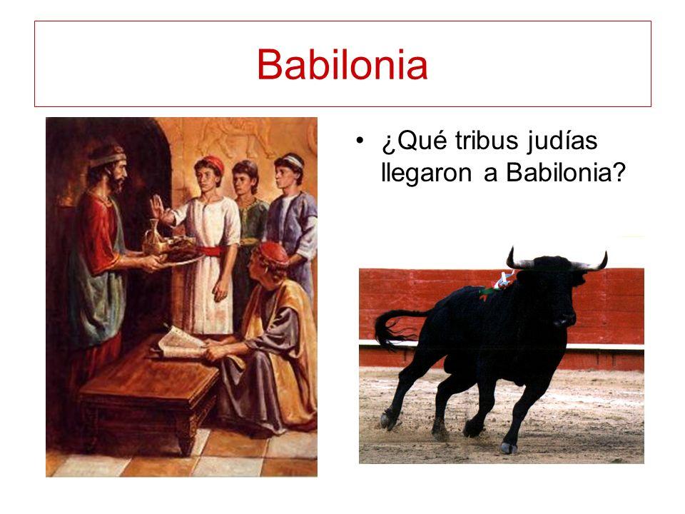 Babilonia ¿Qué tribus judías llegaron a Babilonia