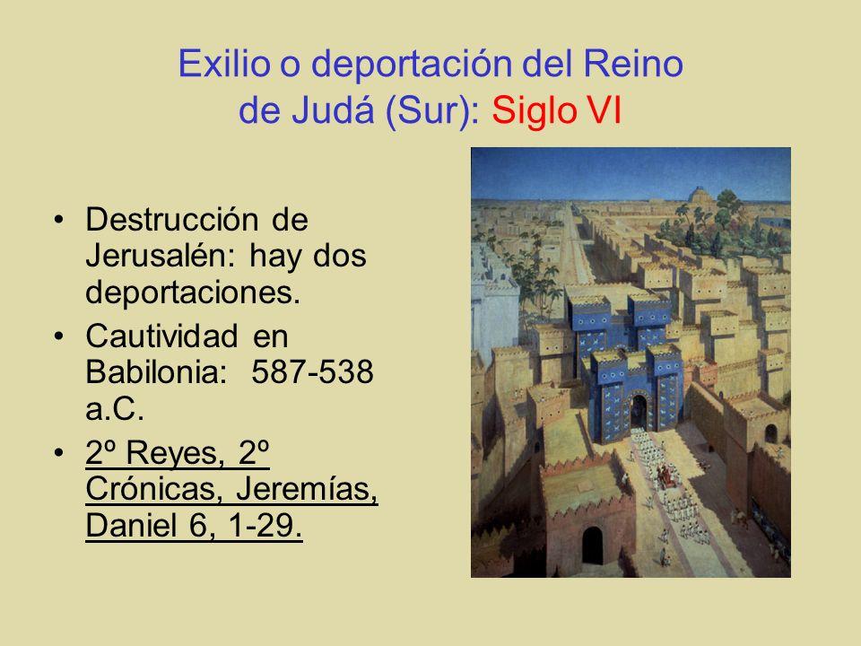 Exilio o deportación del Reino de Judá (Sur): Siglo VI