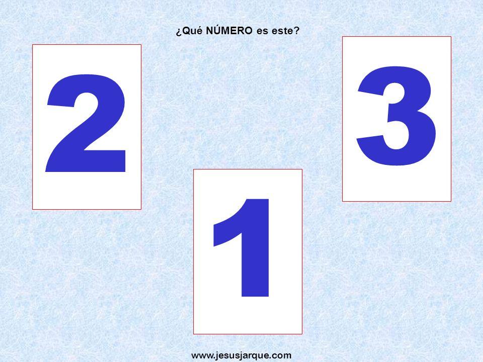 ¿Qué NÚMERO es este 3 2 1 www.jesusjarque.com