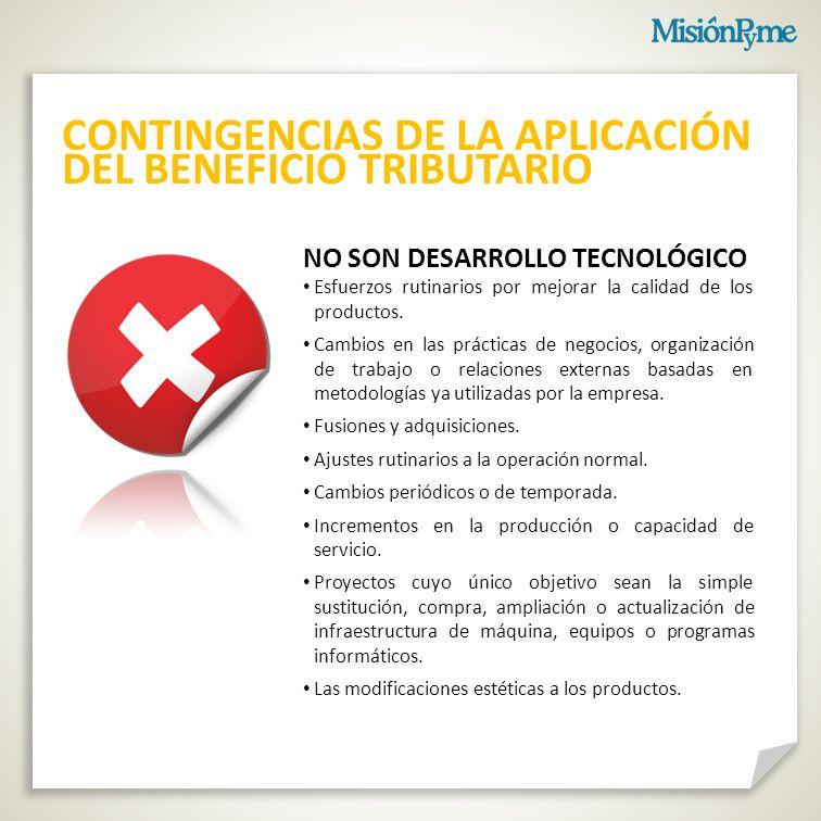 CONTINGENCIAS DE LA APLICACIÓN DEL BENEFICIO TRIBUTARIO