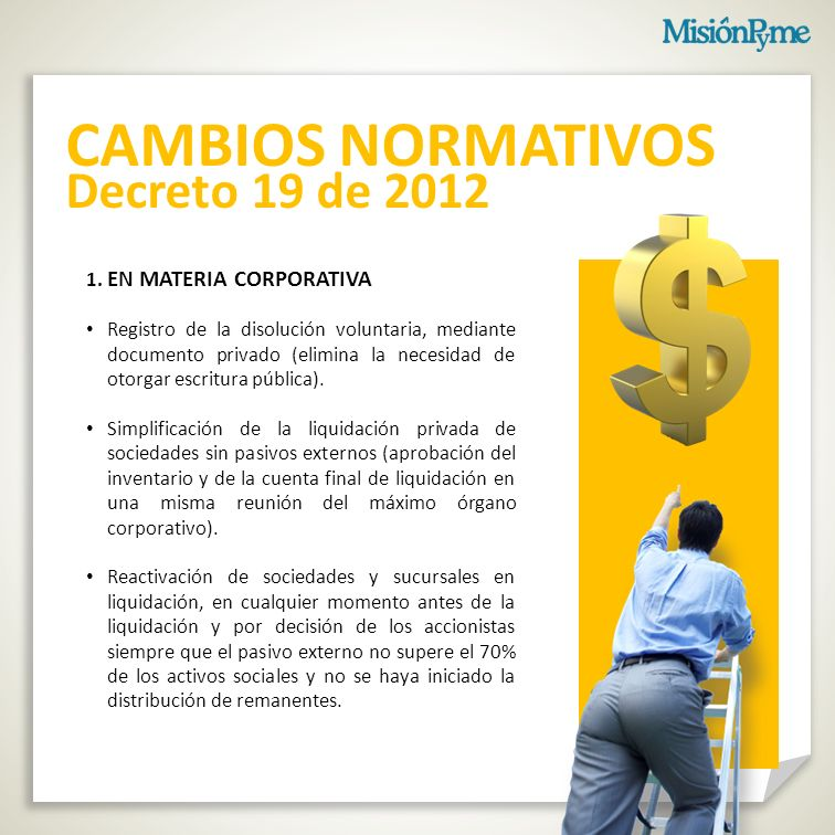 CAMBIOS NORMATIVOS Decreto 19 de 2012 1. EN MATERIA CORPORATIVA