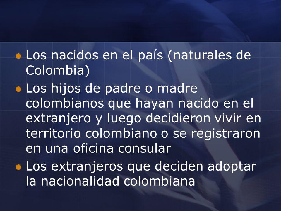 Los nacidos en el país (naturales de Colombia)