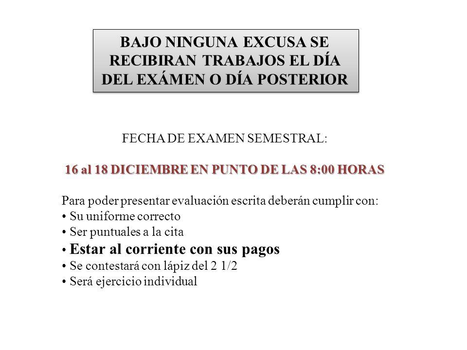 16 al 18 DICIEMBRE EN PUNTO DE LAS 8:00 HORAS