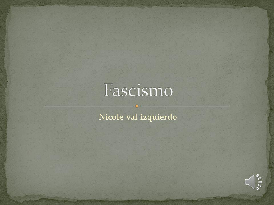 Fascismo Nicole val izquierdo