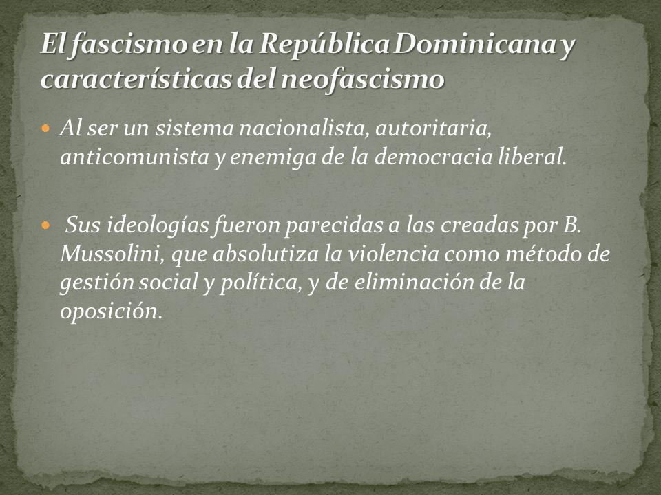 El fascismo en la República Dominicana y características del neofascismo