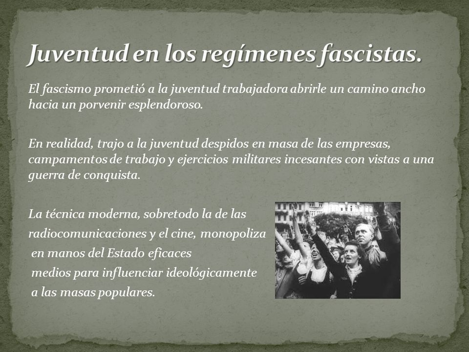 Juventud en los regímenes fascistas.
