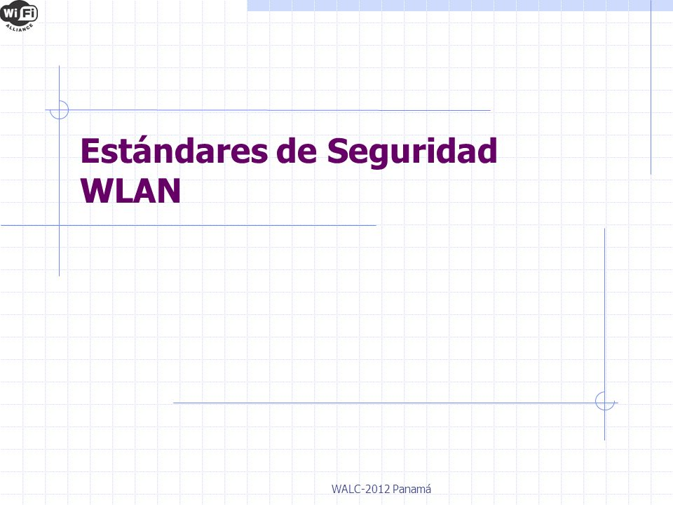 Estándares de Seguridad WLAN