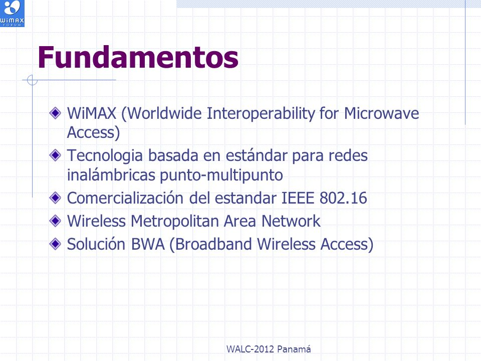 Fundamentos WiMAX (Worldwide Interoperability for Microwave Access)