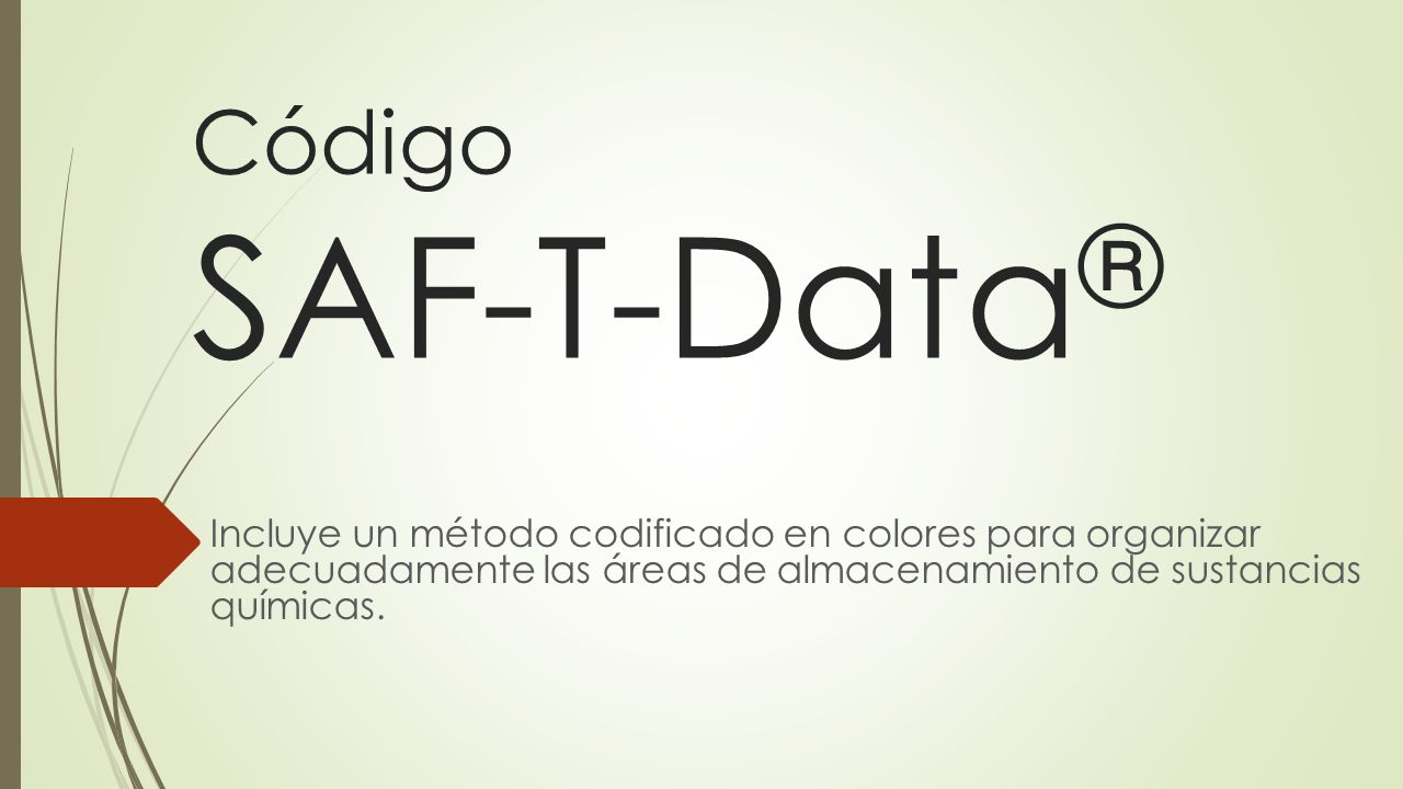 Código SAF-T-Data® Incluye un método codificado en colores para organizar adecuadamente las áreas de almacenamiento de sustancias químicas.