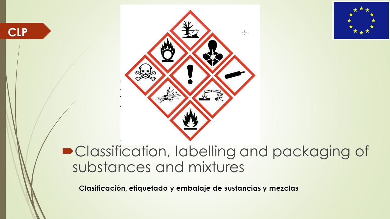 Classification, labelling and packaging of substances and mixtures