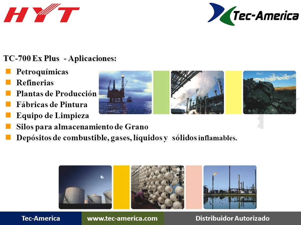 TC-700 Ex Plus - Aplicaciones: