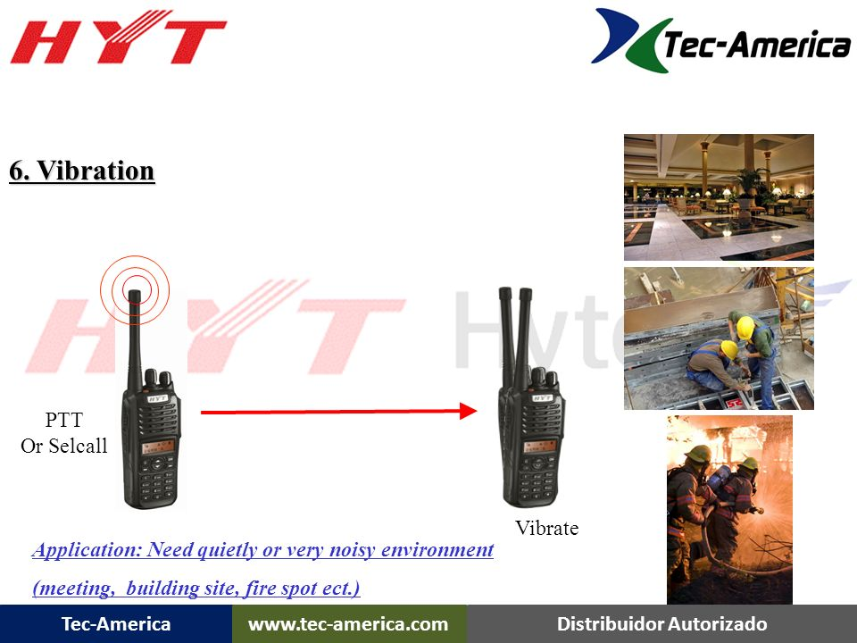 TC-780 Features 6. Vibration PTT Or Selcall Vibrate
