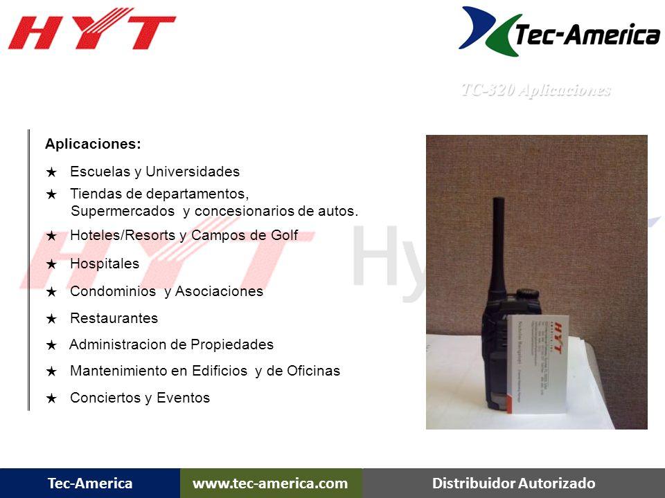 TC-320 Aplicaciones Aplicaciones: ★ Escuelas y Universidades