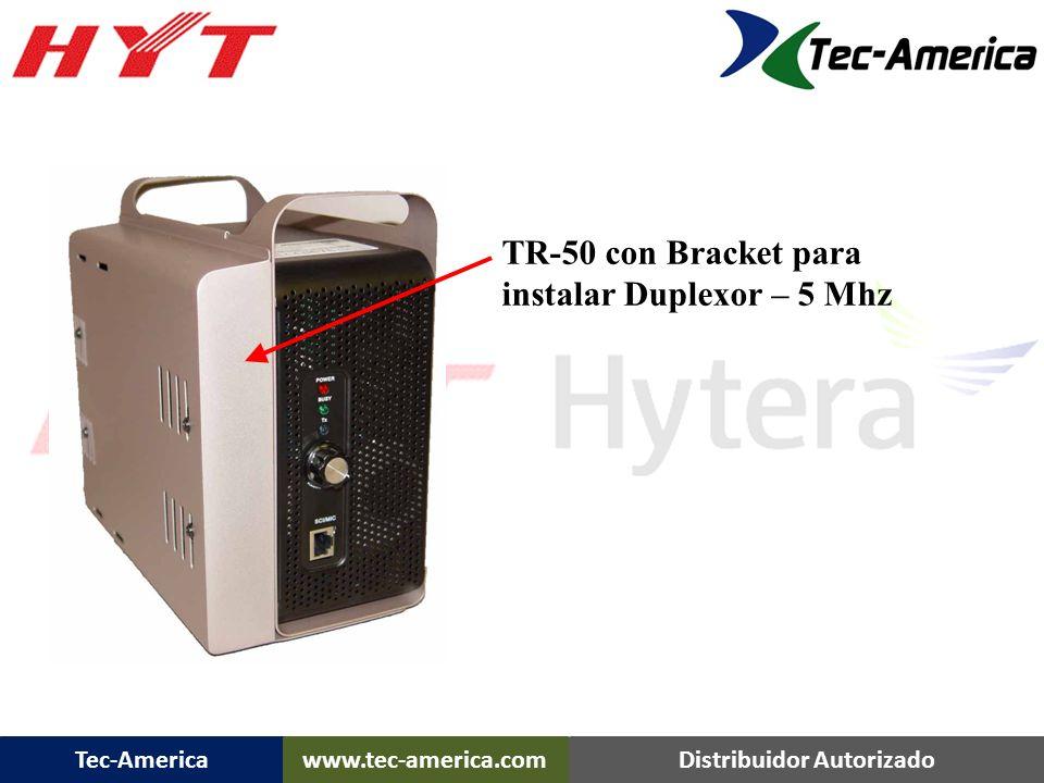 TR-50 con Bracket para instalar Duplexor – 5 Mhz