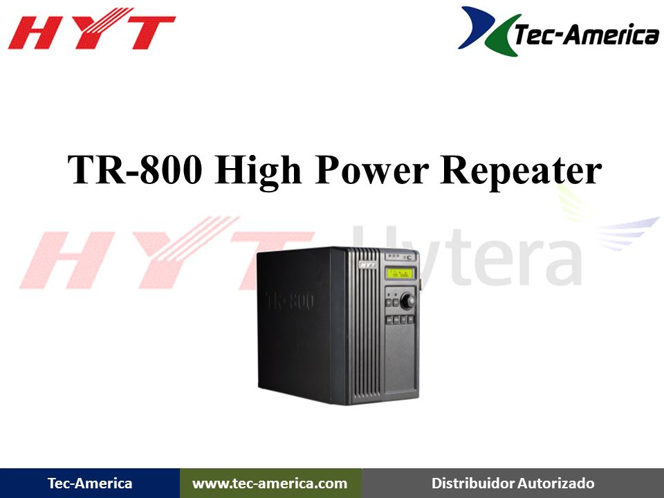 TR-800 High Power Repeater