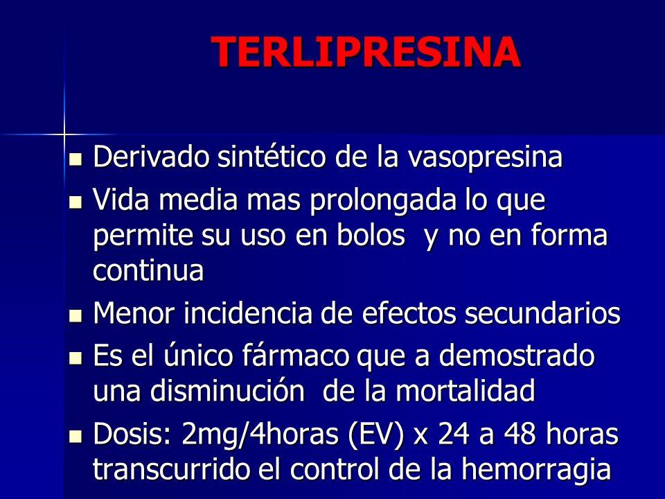 TERLIPRESINA Derivado sintético de la vasopresina
