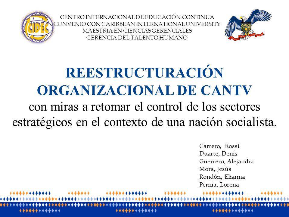 REESTRUCTURACIÓN ORGANIZACIONAL DE CANTV
