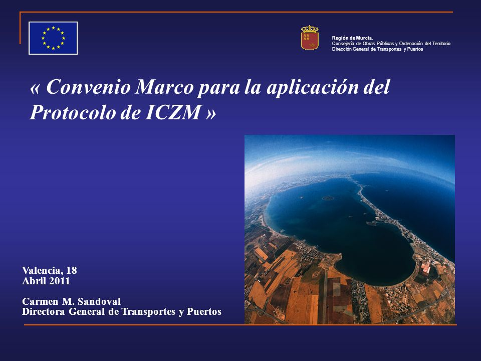« Convenio Marco para la aplicación del Protocolo de ICZM »