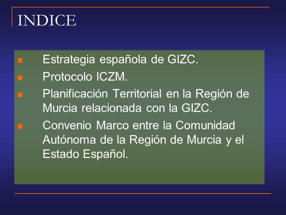 INDICE Estrategia española de GIZC. Protocolo ICZM.