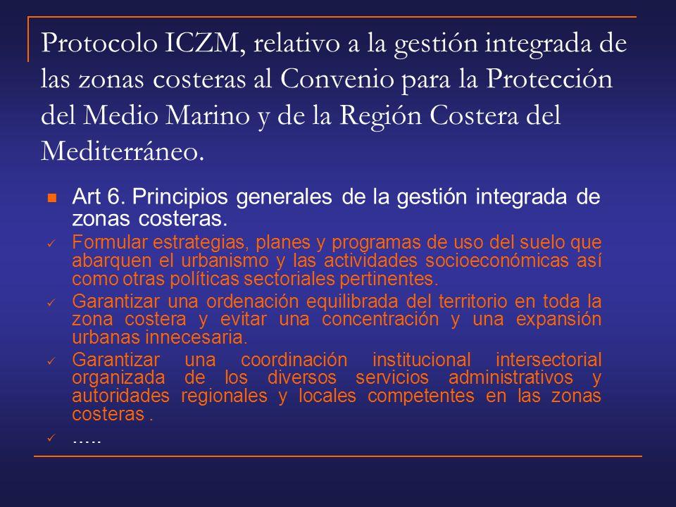 Protocolo ICZM, relativo a la gestión integrada de las zonas costeras al Convenio para la Protección del Medio Marino y de la Región Costera del Mediterráneo.