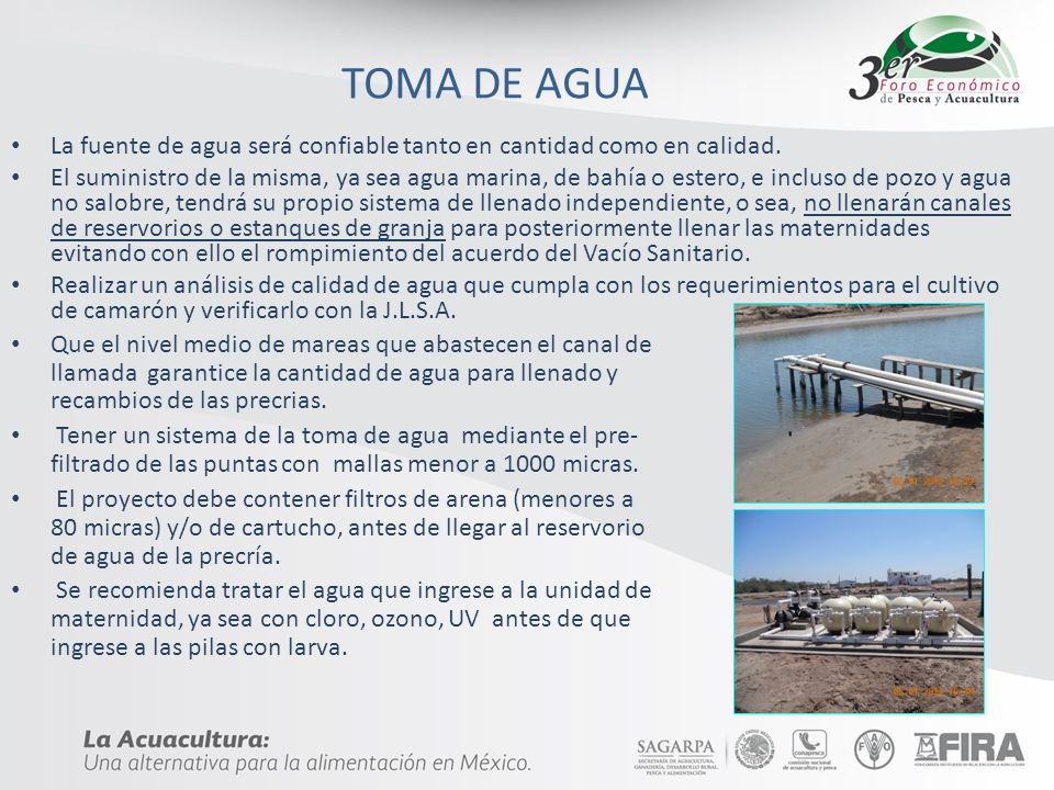 TOMA DE AGUALa fuente de agua será confiable tanto en cantidad como en calidad.