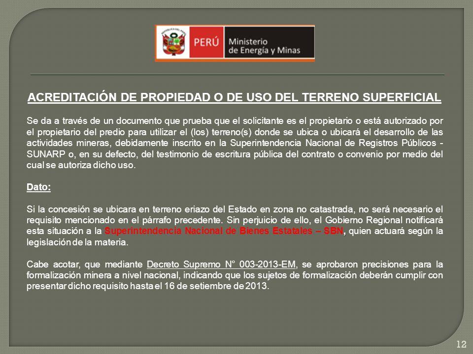 ACREDITACIÓN DE PROPIEDAD O DE USO DEL TERRENO SUPERFICIAL