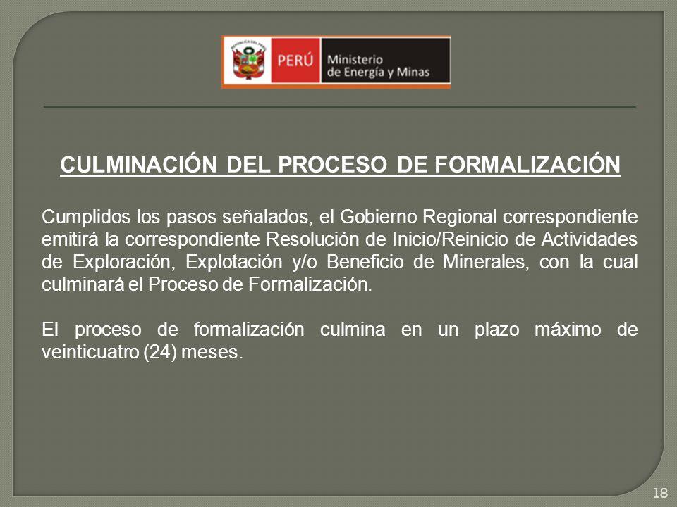 CULMINACIÓN DEL PROCESO DE FORMALIZACIÓN