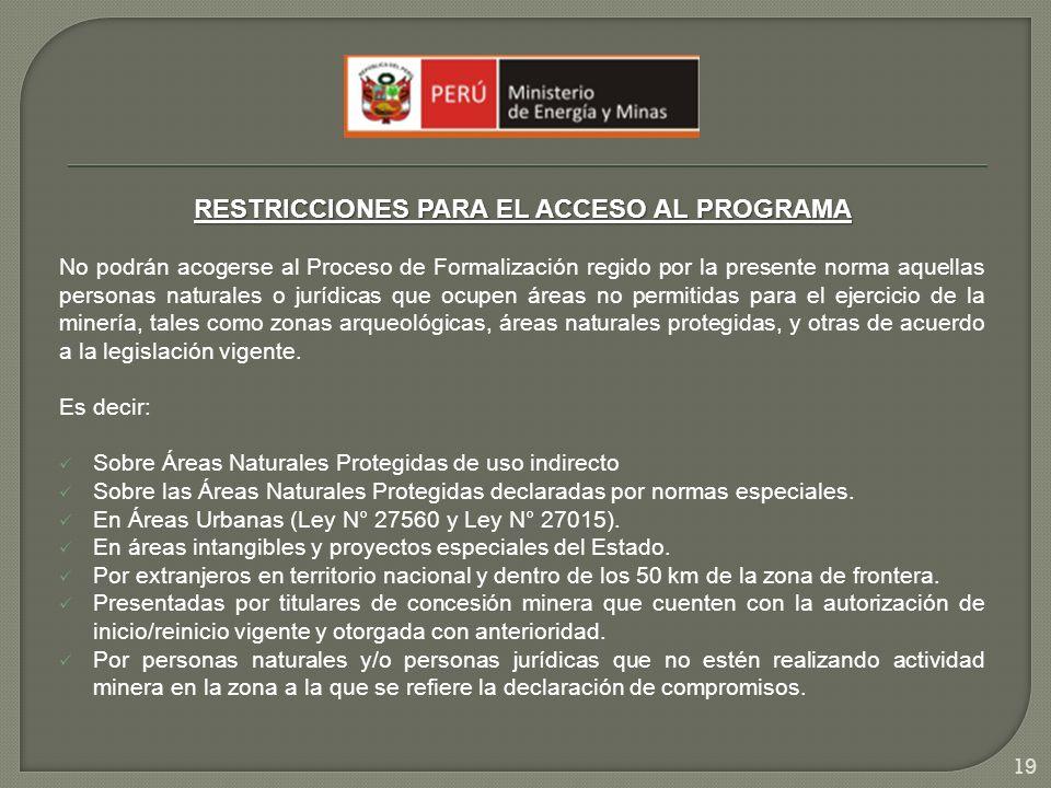 RESTRICCIONES PARA EL ACCESO AL PROGRAMA