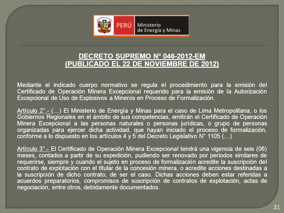 DECRETO SUPREMO N° 046-2012-EM (PUBLICADO EL 22 DE NOVIEMBRE DE 2012)