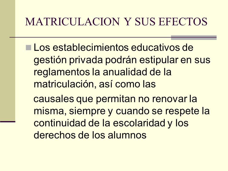 MATRICULACION Y SUS EFECTOS