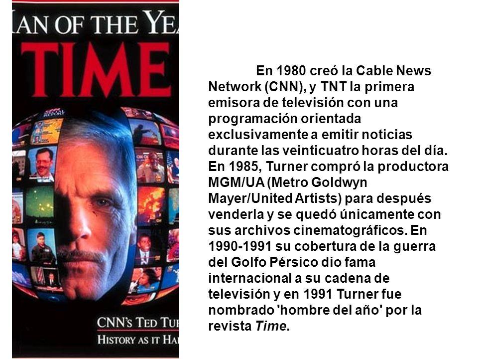 En 1980 creó la Cable News Network (CNN), y TNT la primera emisora de televisión con una programación orientada exclusivamente a emitir noticias durante las veinticuatro horas del día.