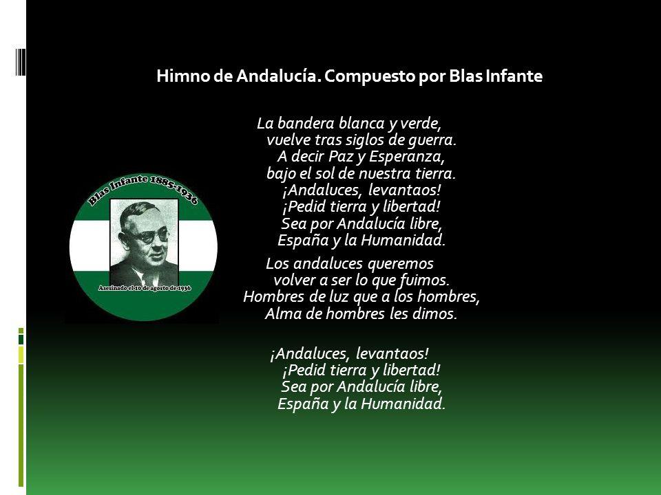 Himno de Andalucía. Compuesto por Blas Infante