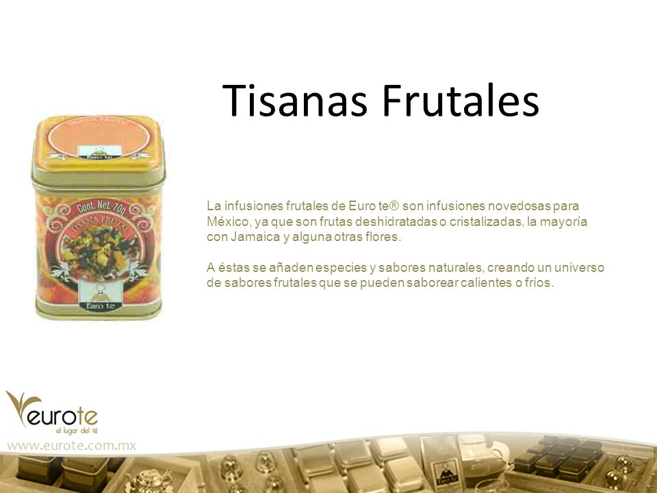 Tisanas Frutales www.eurote.com.mx