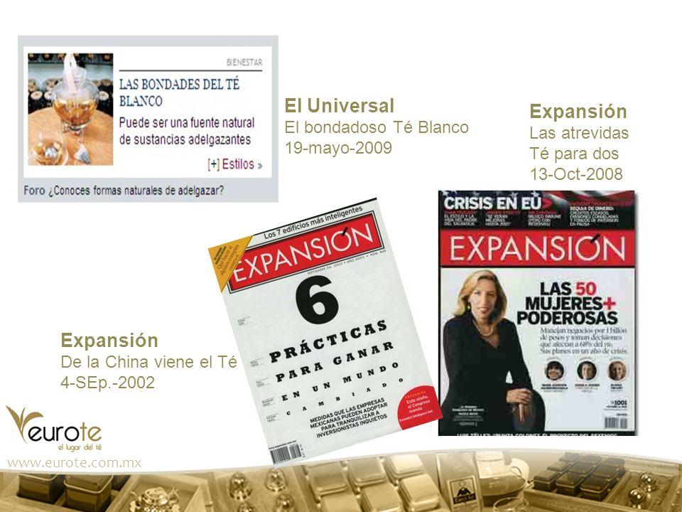 El Universal Expansión Expansión El bondadoso Té Blanco Las atrevidas
