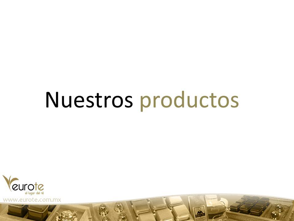 Nuestros productos www.eurote.com.mx