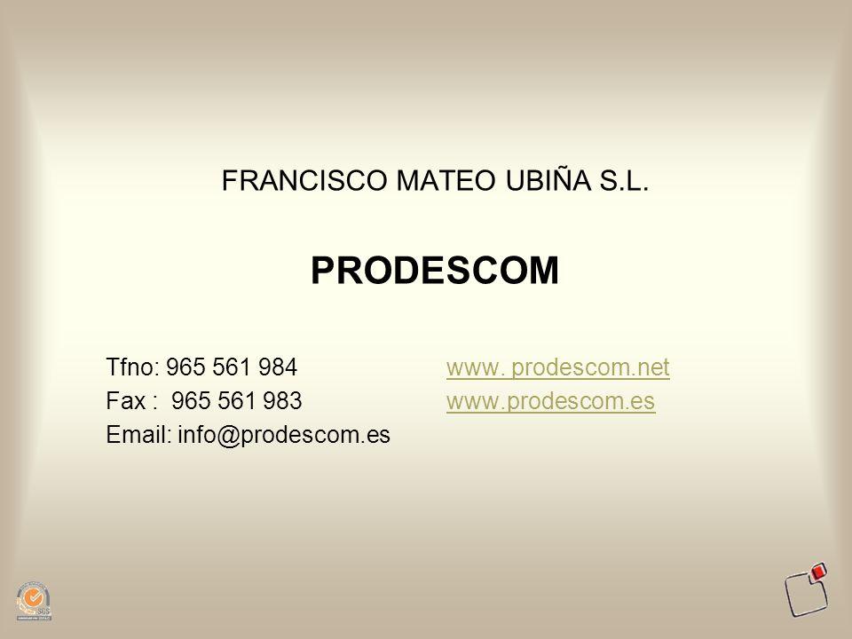 FRANCISCO MATEO UBIÑA S.L.