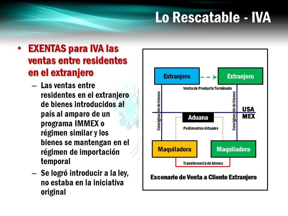 Lo Rescatable - IVA EXENTAS para IVA las ventas entre residentes en el extranjero.