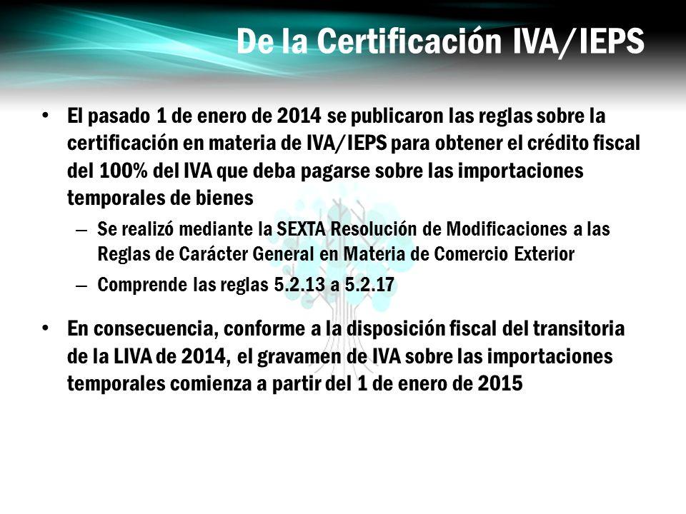 De la Certificación IVA/IEPS