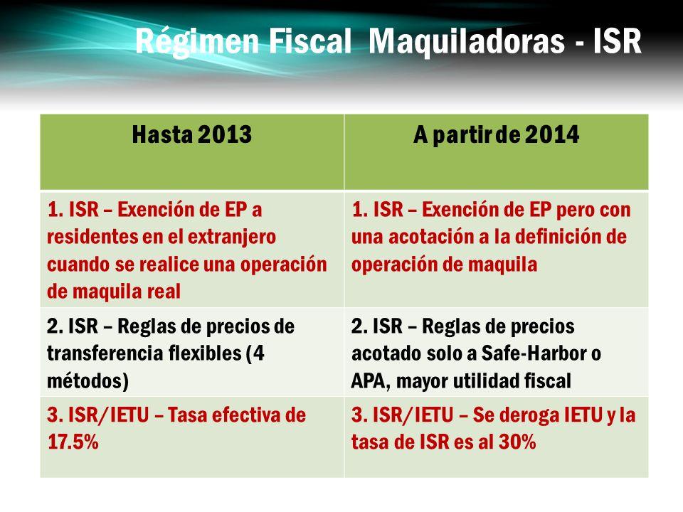 Régimen Fiscal Maquiladoras - ISR