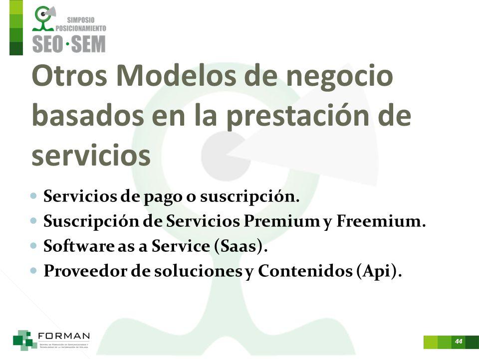 Otros Modelos de negocio basados en la prestación de servicios