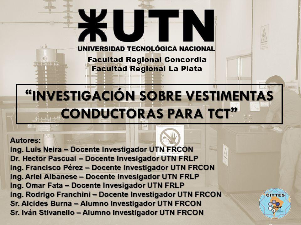 INVESTIGACIÓN SOBRE VESTIMENTAS CONDUCTORAS PARA TCT