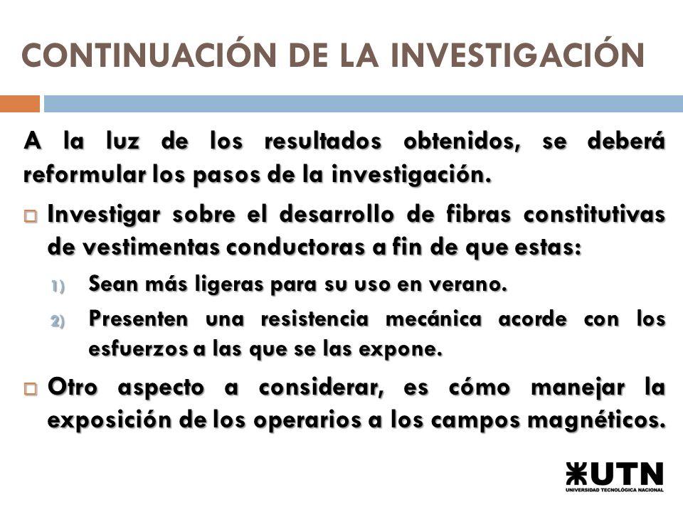 CONTINUACIÓN DE LA INVESTIGACIÓN