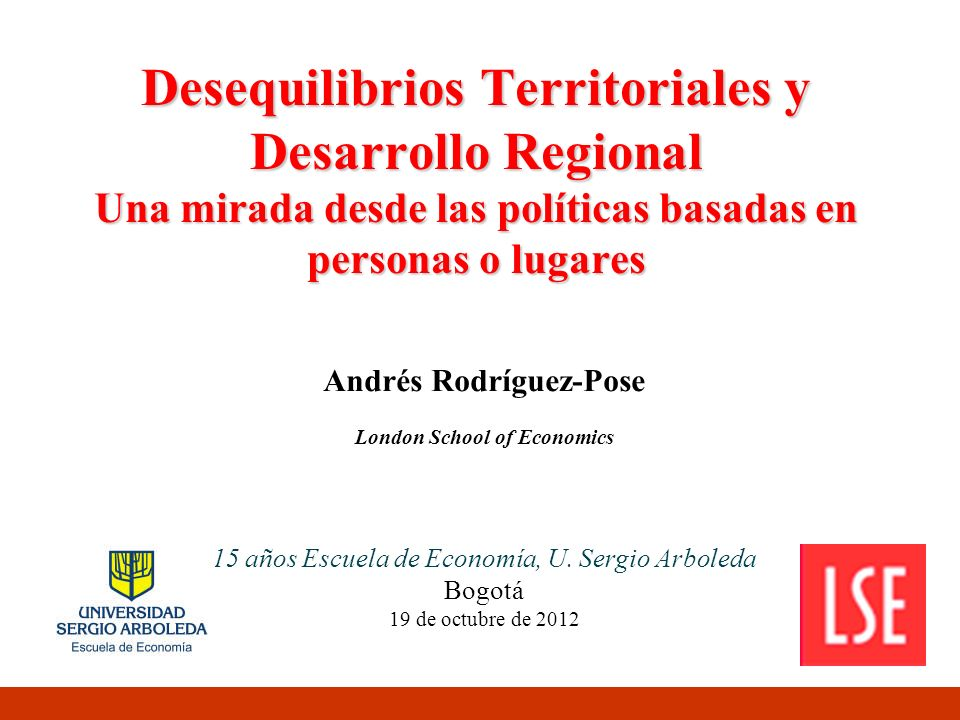 Andrés Rodríguez-Pose London School of Economics