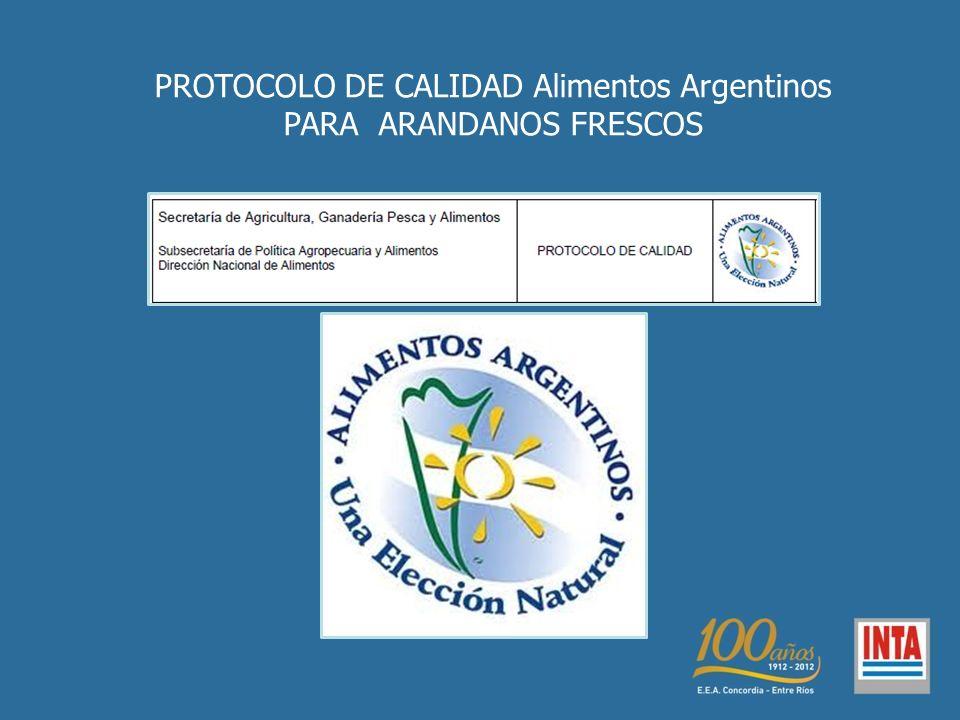 PROTOCOLO DE CALIDAD Alimentos Argentinos PARA ARANDANOS FRESCOS