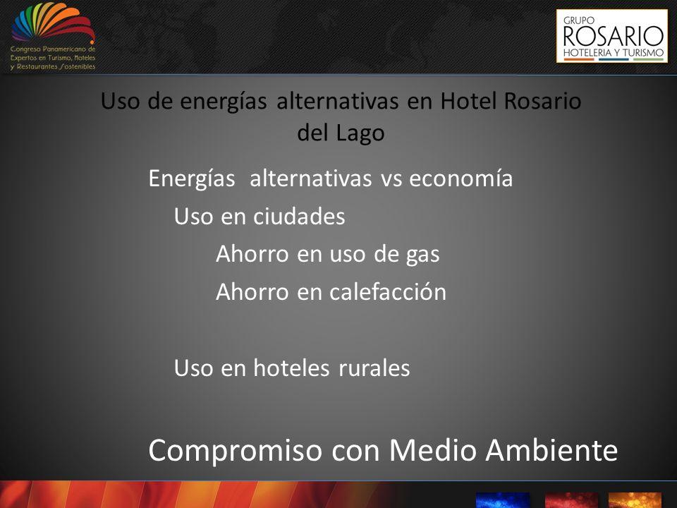 Uso de energías alternativas en Hotel Rosario del Lago